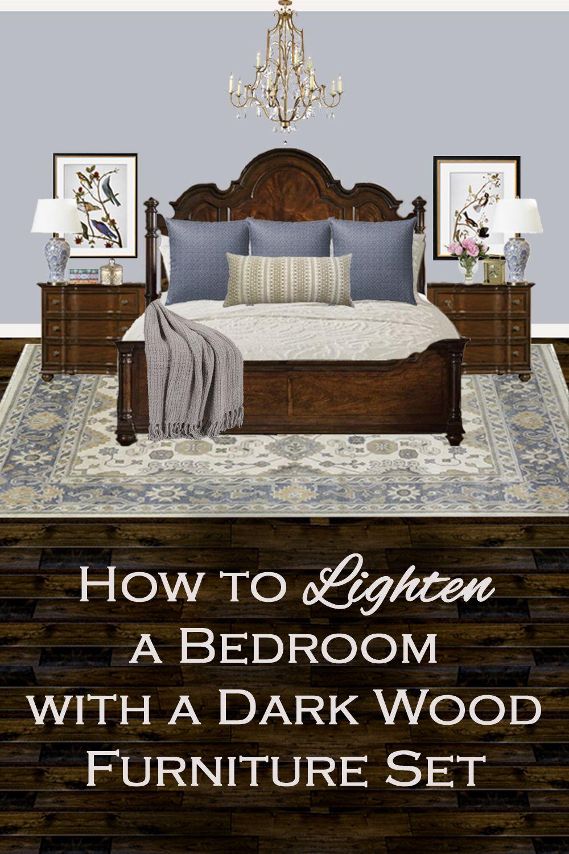 How To Lighten A Bedroom With A Dark Wood Furniture Set Brown Furniture Bedroom Dark Wood Bedroom Dark Bedroom Furniture
