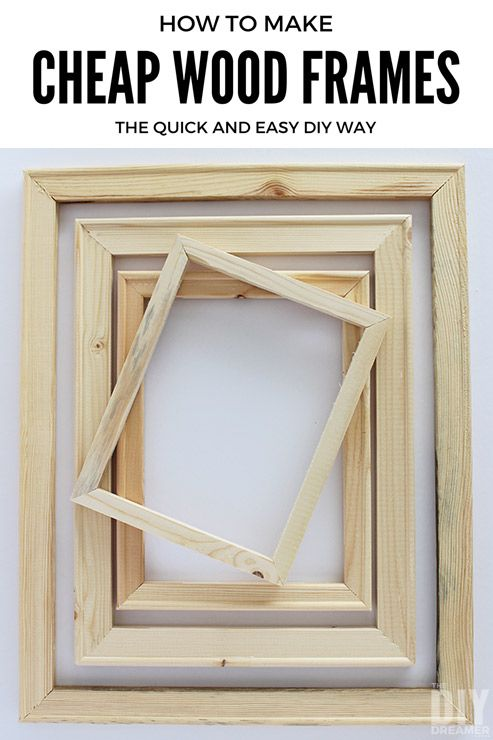 How to Make Cheap Wood Frames the Quick and Easy DIY Way | DIY | DIY ...