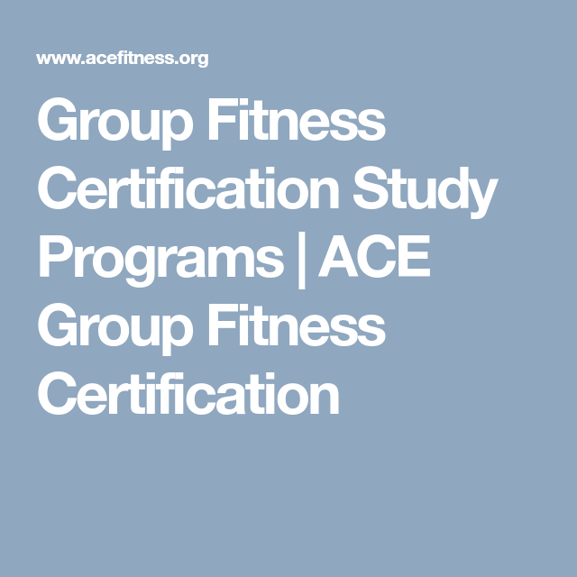 Group Fitness Certification Study Programs | ACE Group Fitness ...