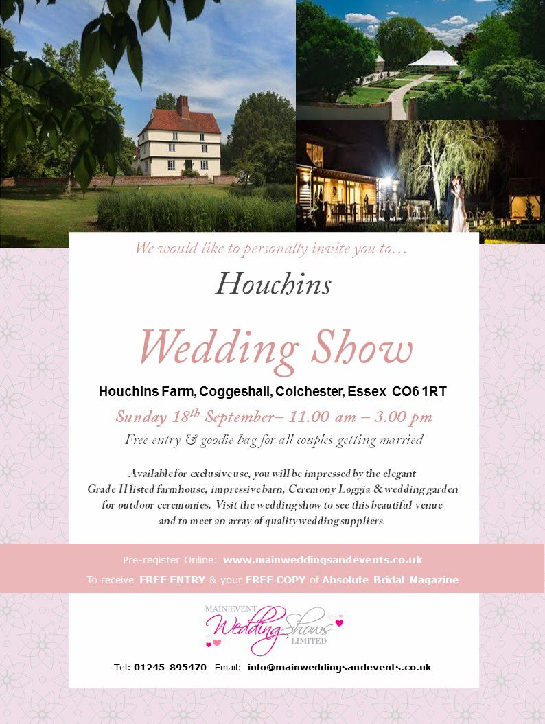 Houchin Wedding Venue With Ac modation Wedding Show Sunday 18th September 2016 Doors open 11am