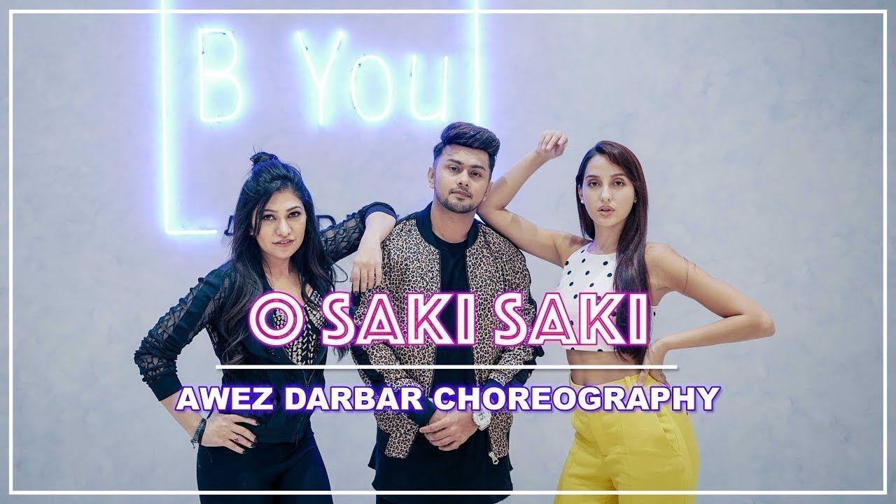 O Saki Saki Awez Darbar Choreography Ft Nora Fatehi Tulsi Kumar Choreography Songs Tulsi