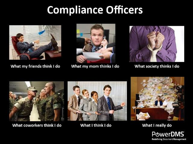Compliance Officers What I Do Cartoon Photo From Compliance Week Policy Management Work Humor Compliance