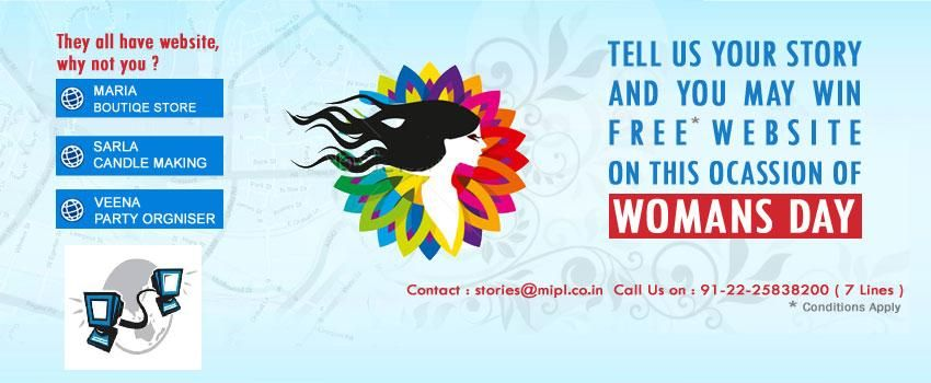 Happy International Women's Day:  To all the women entrepreneurs,   Send us stories about your journey of being an entrepreneur  along with your  Telephone no, Email id , Photo at stories@mipl.co.in    Your Stories will be published and the best story will be selected   and  awarded with a free website. (Valid till 14-Feb)   For more details: Call us at -> 91-22-25838200 #internationalwomensday #womensday