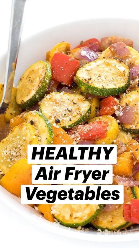 HEALTHY Air Fryer Vegetables