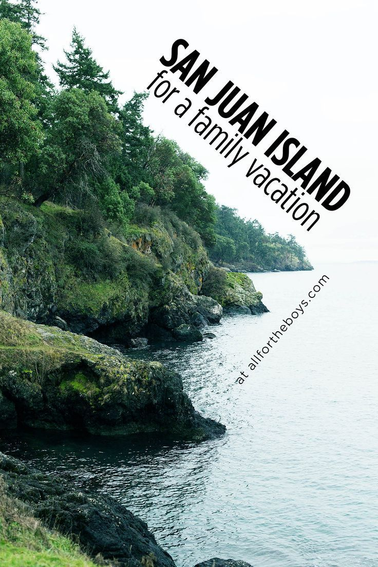 san juan island for a perfect family vacation | us national park