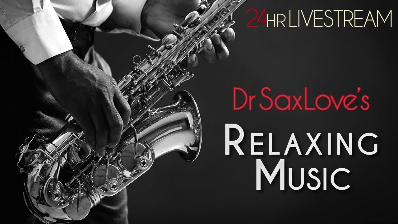Relaxing Instrumental Music – Dr SaxLove's Smooth Jazz Live