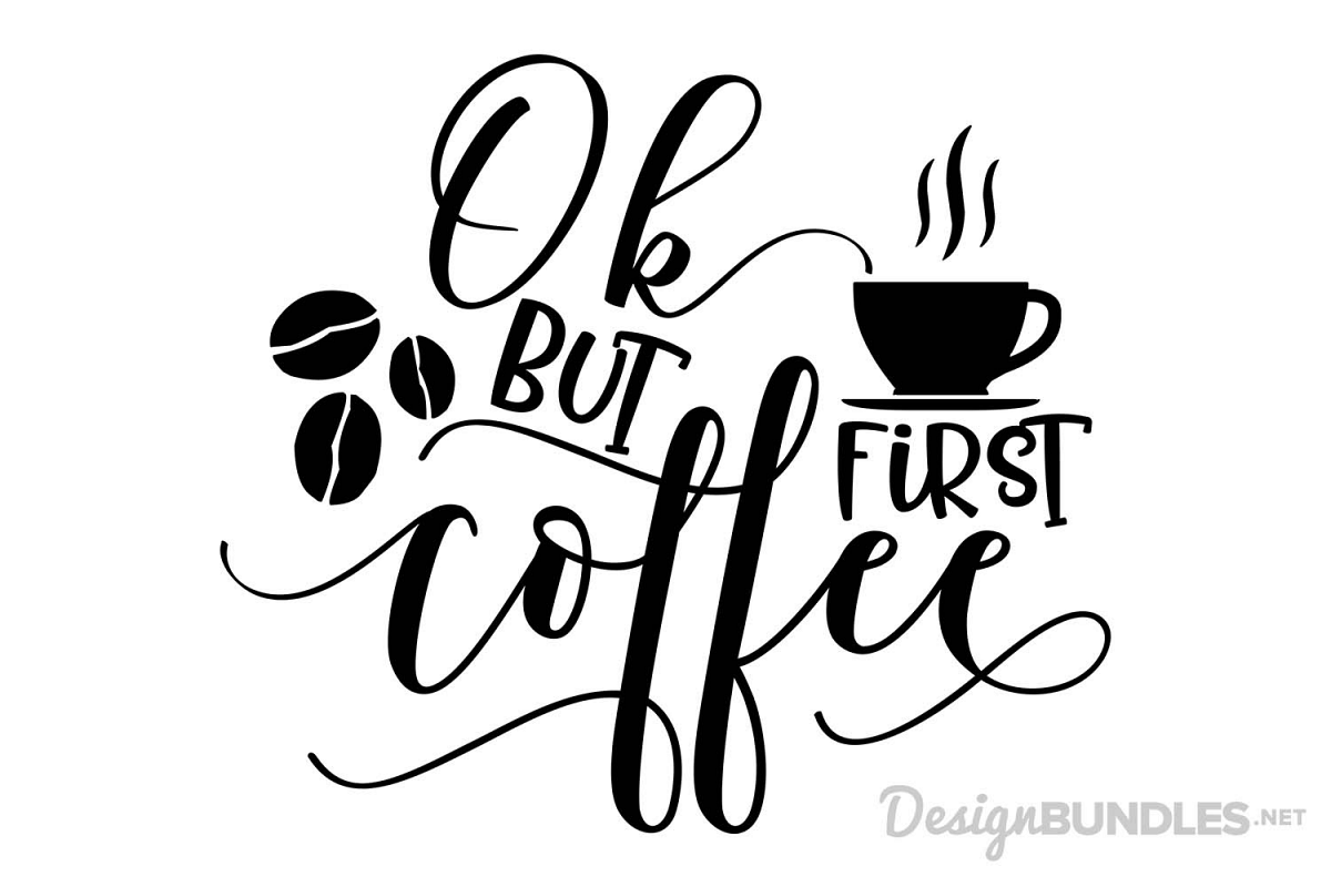 But First Coffee SVG example image Coffee svg, But