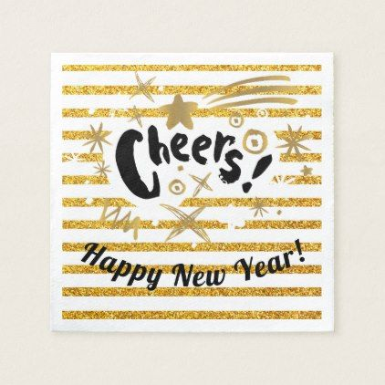 Modern Gold Cheers! Stripes New Year's Eve Paper Napkin | Zazzle.com #papernapkins