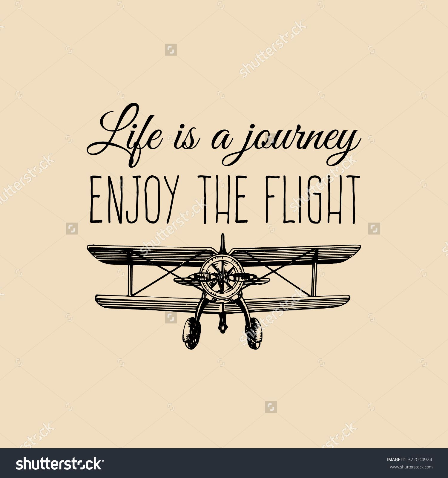 Airplane Quotes Adorable Life Is A Journey Enjoy The Flight Motivational Quotevintage