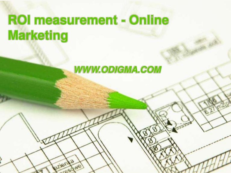 ROI from Online Marketing A simple Approach by ODigMa