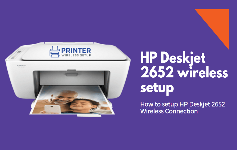 Are you looking for help HP Deskjet 2652 wireless setup