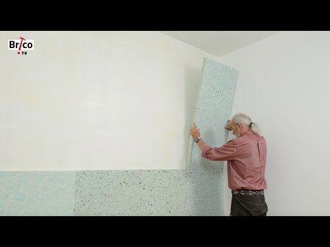Acoustique  poser une isolation phonique sur un mur-Tuto de Robert