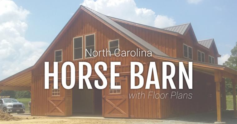 NORTH CAROLINA HORSE BARN WITH LOFT AREA [FLOOR PLANS ...