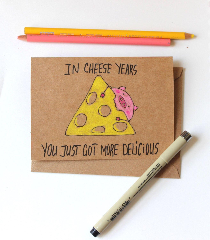 Funny cheese birthday card for girlfriend or boyfriend