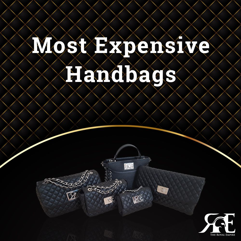 Handbags for richest women The Royal Empire Most