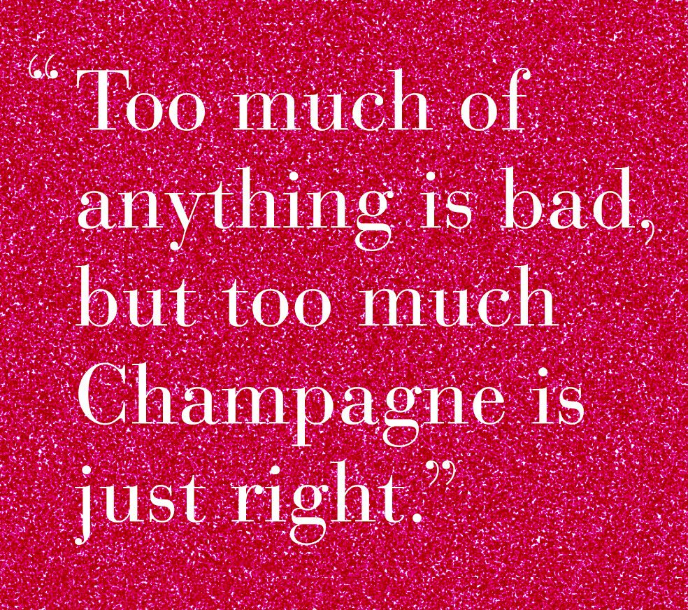 Worst New Year Quotes: #WMhappyhour -> Too Much Of Anything Is Bad, But Too Much