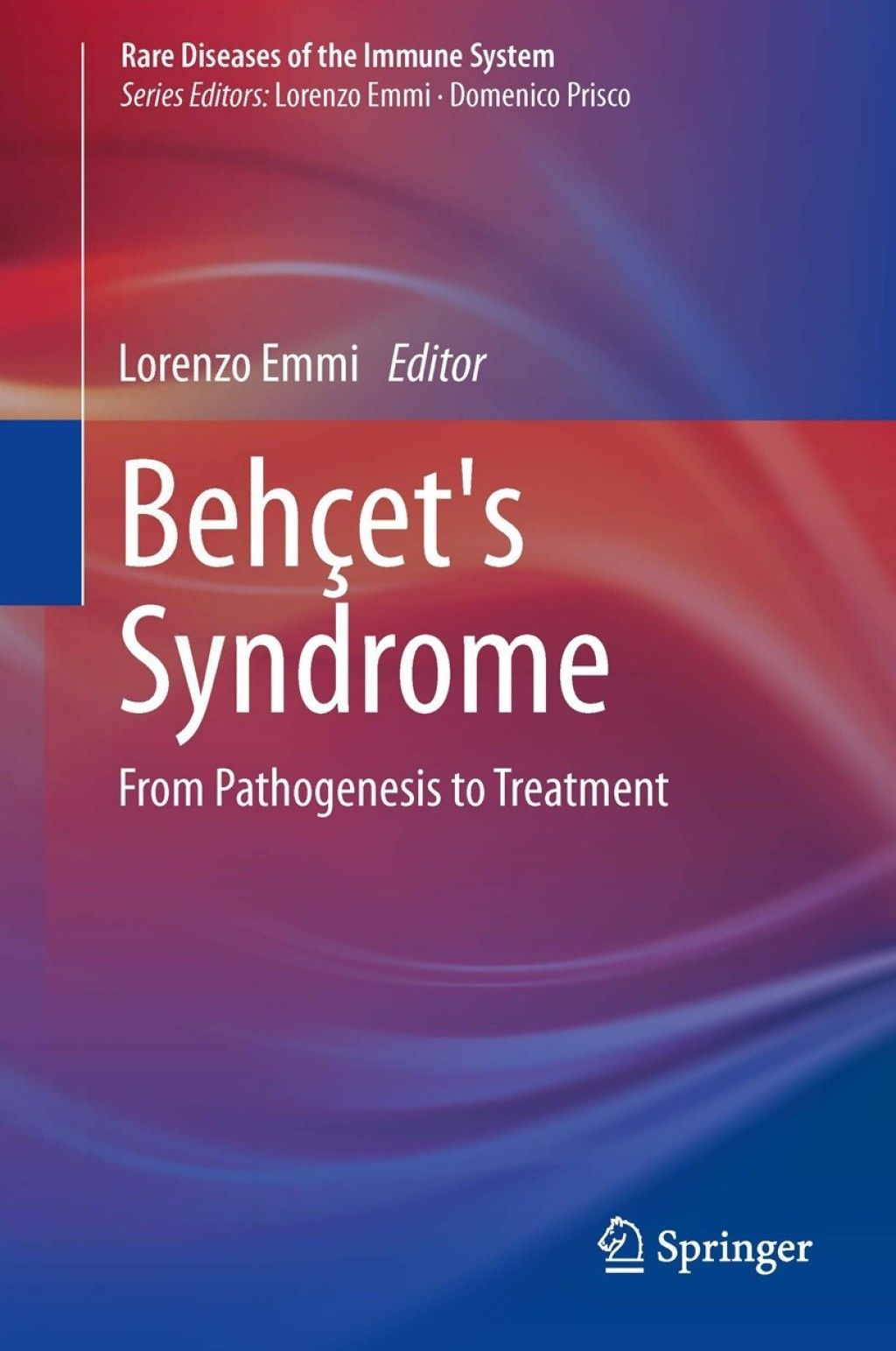 Behçet's Syndrome (eBook) in 2020 Immune system, Rare