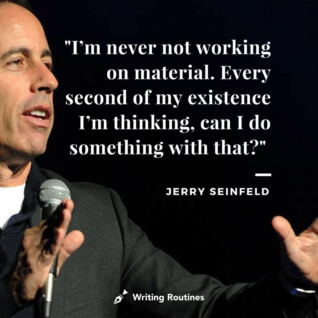 Ernest Jerry: Writing Quotes, Writing, Seinfeld
