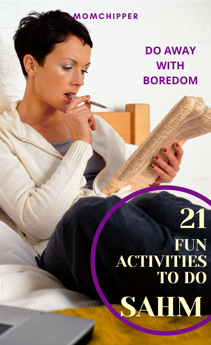 21 Things to Do as a SAHM to avoid getting bored in 2020 | Boredom, Stay at home mom, Stay at home