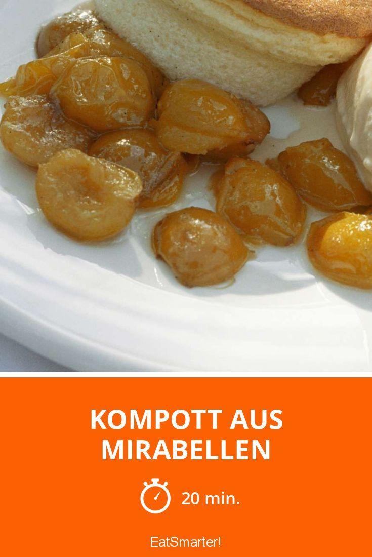 Kompott aus Mirabellen | Rezept | Rezepte, Kompott