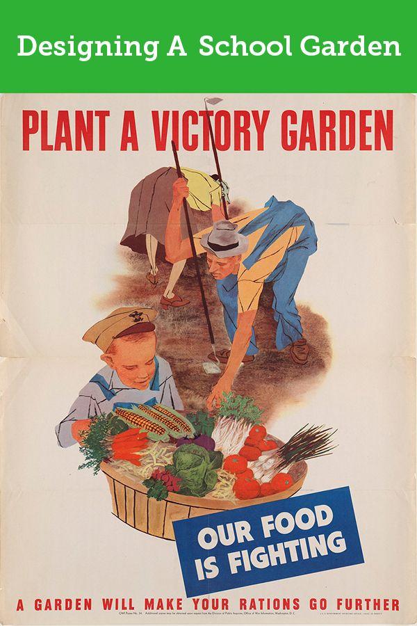 Designing a School Garden – Building a Victory Garden | Gardens and ...
