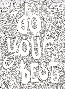 Black And White Line Drawing That Students Can Color To Remind Them To Always Do Your Best Coloring Pages Inspirational Quote Coloring Pages Coloring Pages