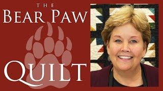 BEAR PAW QUILT TUT Missouri Star Quilt Company - YouTube