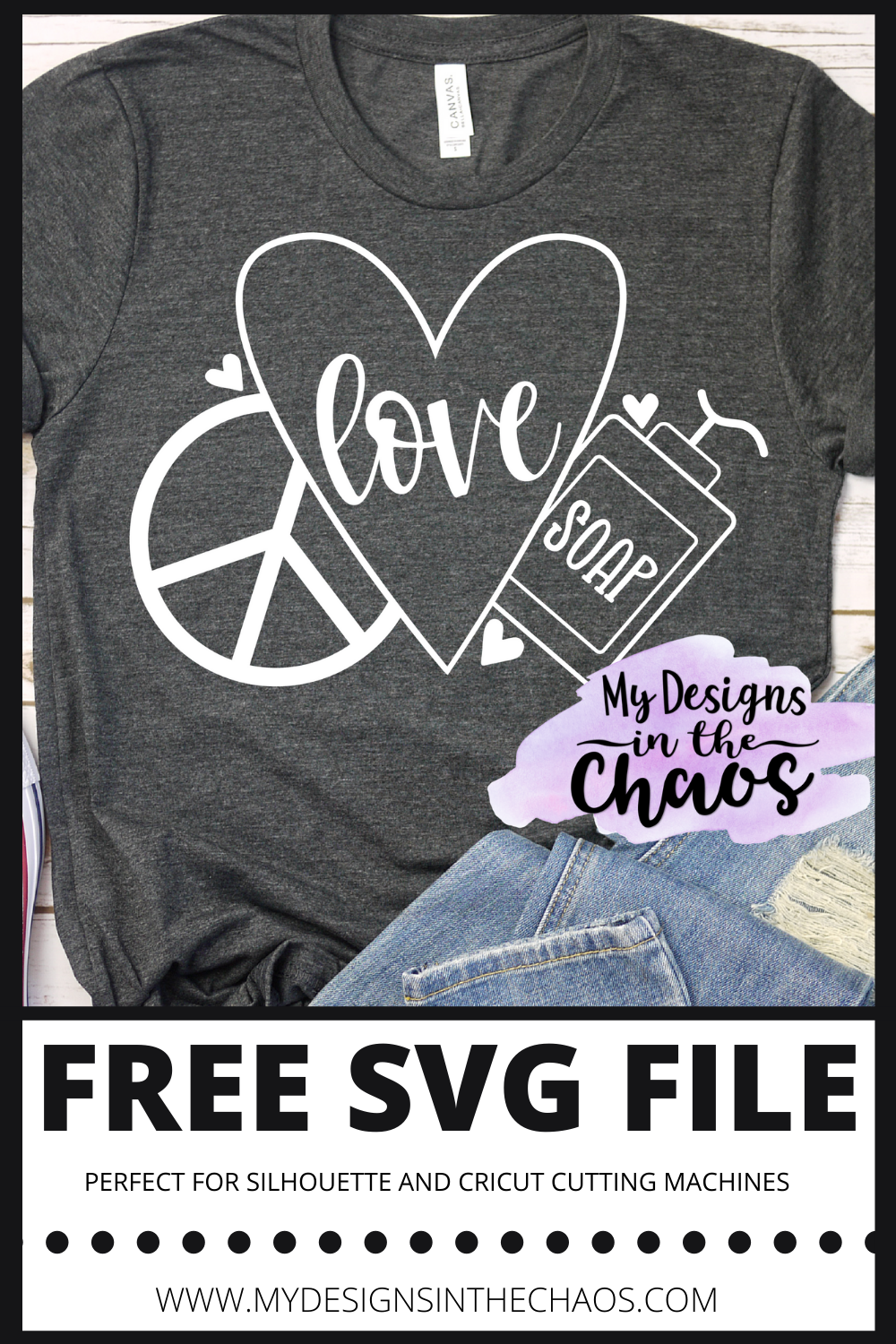Download Free Peace Love and Soap SVG File - My Designs In the ...