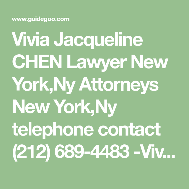 Vivia Jacqueline Chen Lawyer New York Ny Attorneys New York Ny Telephone Contact 212 689 4483 Vivia Jacqueline Chen Lawye In 2020 Lawyer Attorneys Litigation Lawyer