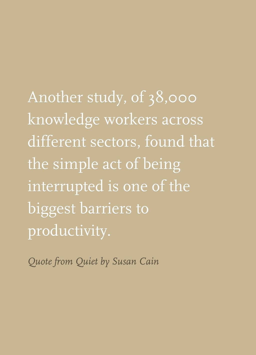 Quote From Quiet By Susan Cain Working Girl Quiet Susan Cain