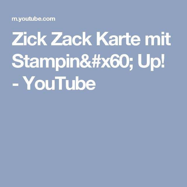 Zick Zack Karte mit Stampin` Up! - YouTube