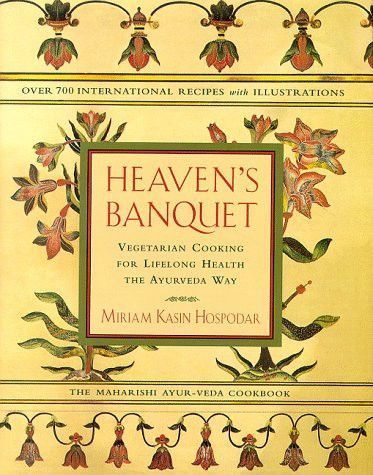 Heaven's Banquet  Vegetarian Cooking for Lifelong Health the Ayurveda Way is part of cooking Vegetarian Products - A collection of more than seven hundred international vegetarian recipes based on Ayurvedic principles and practices explains how to enchance the immune system, prevent disease, and promote health and healing with a wide range of vegetarian specialties  12,000 first printing  Tour