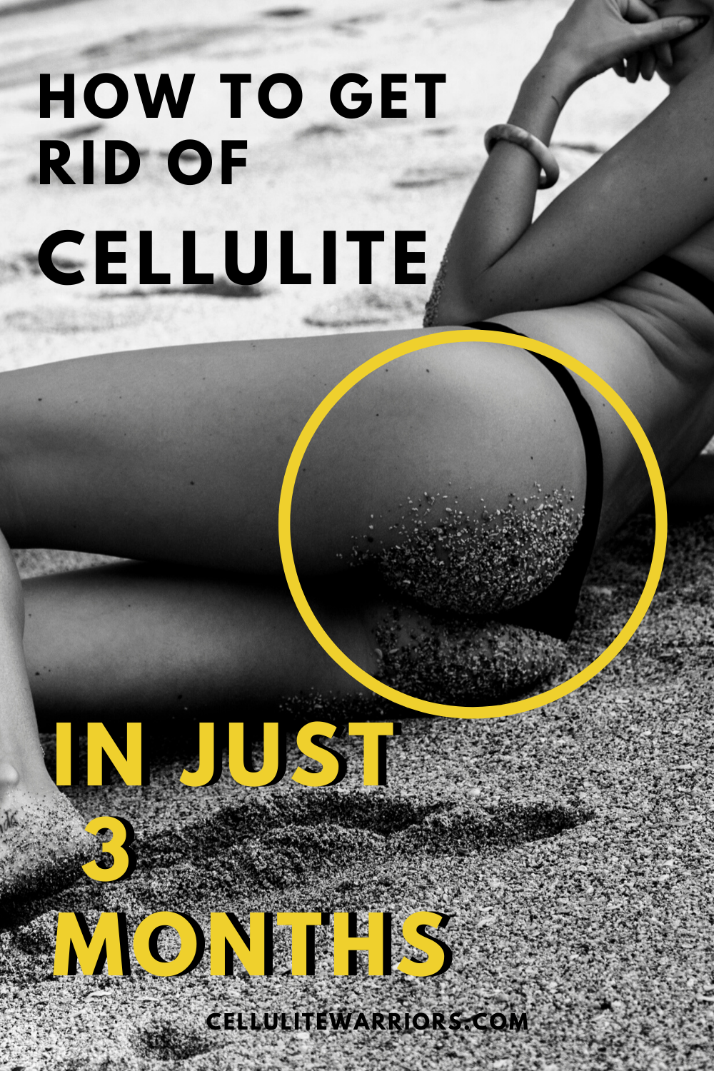 How To Get Rid Of Cellulite In 3 Months