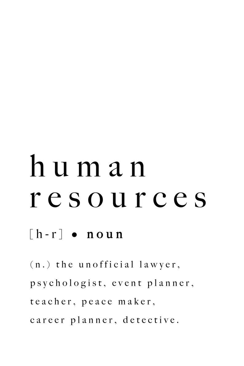 Human Resources Hr Print Graduation Colleague Office Gift Printable Definition Poster Funny Quote Digital Wall Art Human Resources Quotes Human Resources Humor Human Resources