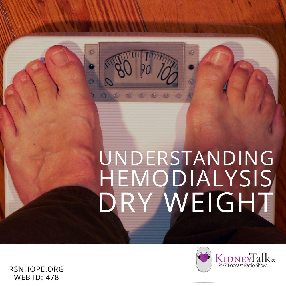 Understanding Hemodialysis Dry Weight