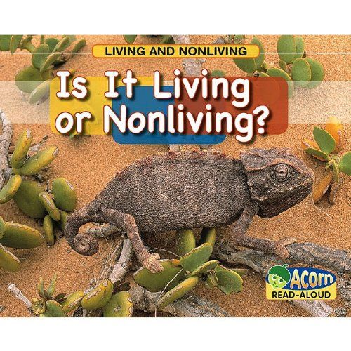 Is It Living or Nonliving? (Living and Nonliving) by Rebecca Rissman,http://www.amazon.com/dp/1432922793/ref=cm_sw_r_pi_dp_kj3ksb0RANAYE7T6