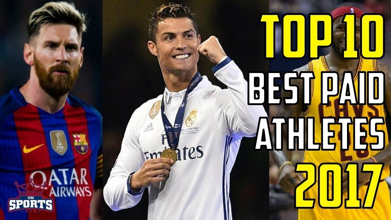 Top 10 Highest Paid Athletes Worldwide 2017 Athlete