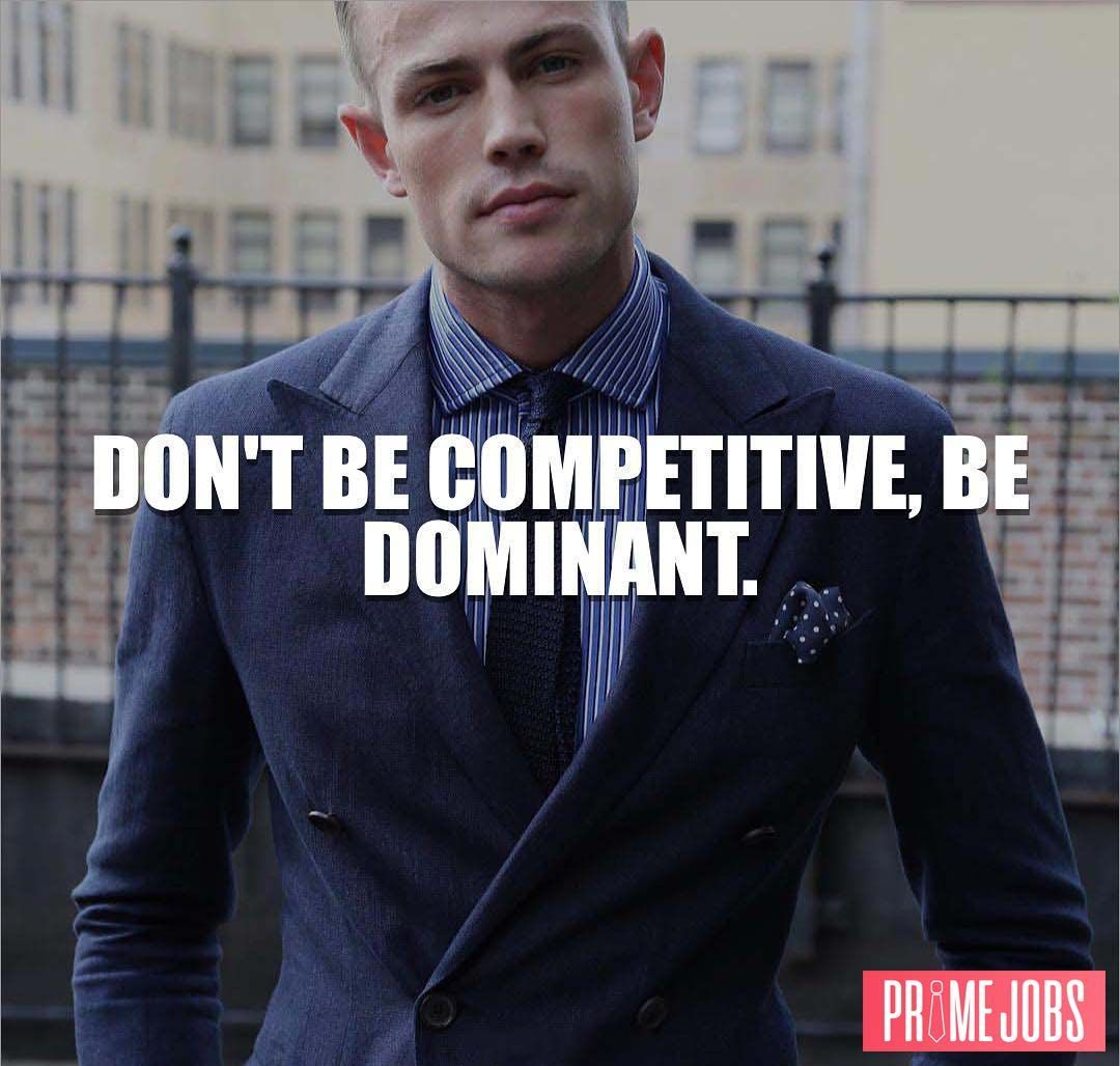 Utilize Your Confidence And Dominate. There's No Need To