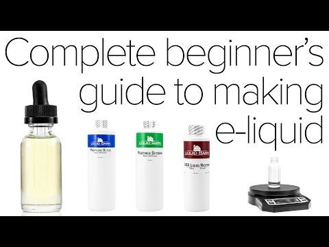 How To Make Diy E Juice A Beginners Guide Diy Vape Juice Diy E Liquid E Juice Recipe