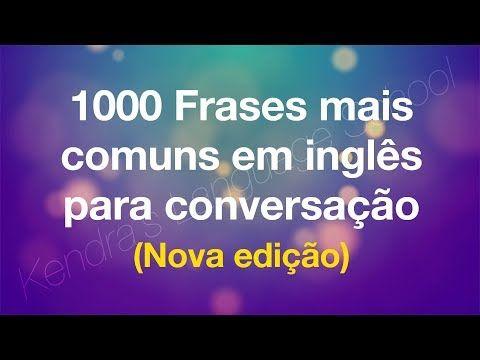 1000 Frases Mais Comuns Em Inglês Para Conversação Nova