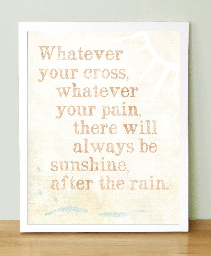 Always Sunshine After The Rain Good Thoughts Quotes Sayings