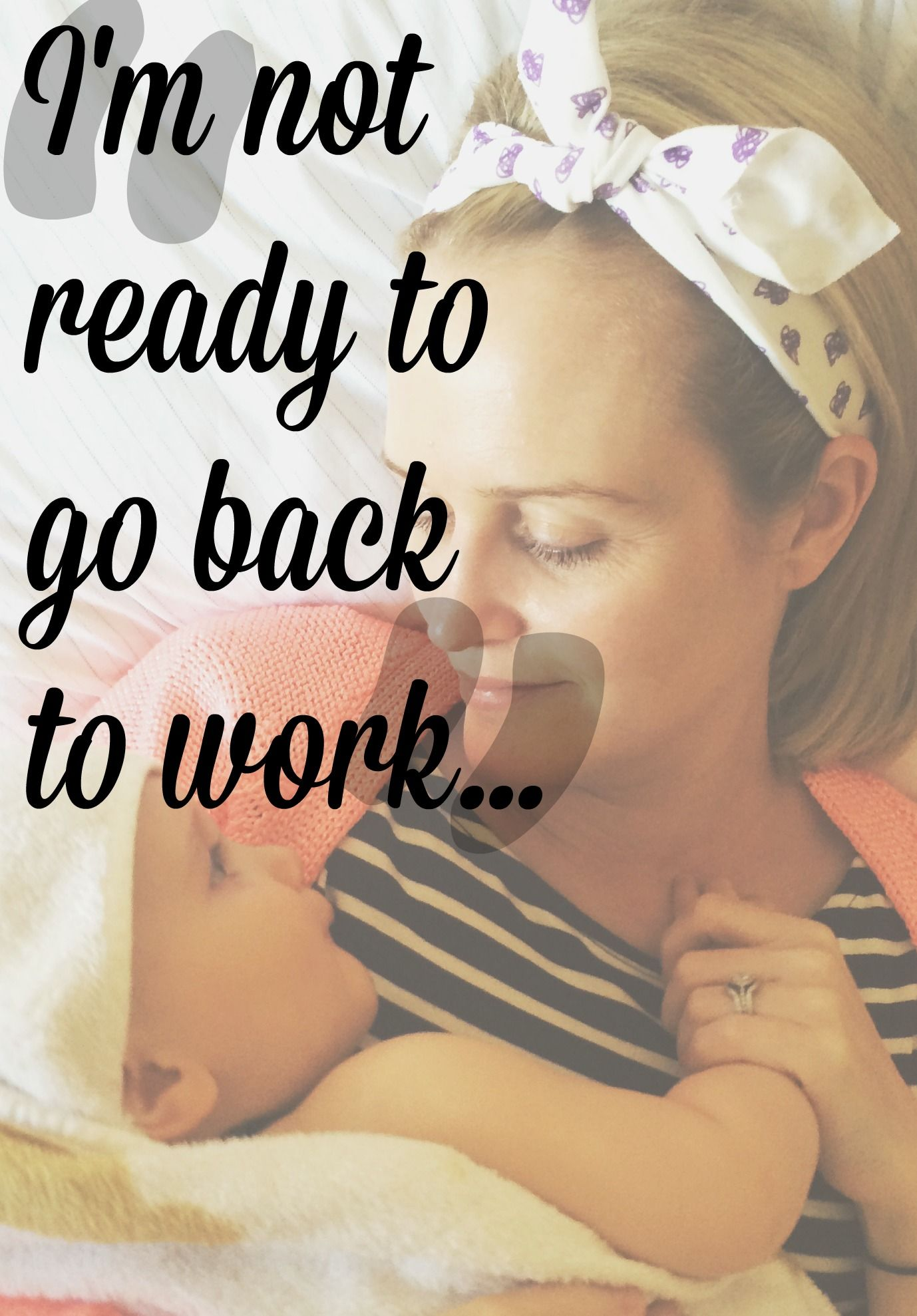 I'm going back to work after baby... I'm not ready ...
