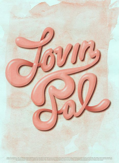 Lovin Pal / Custom Type by OPTIC., via Flickr