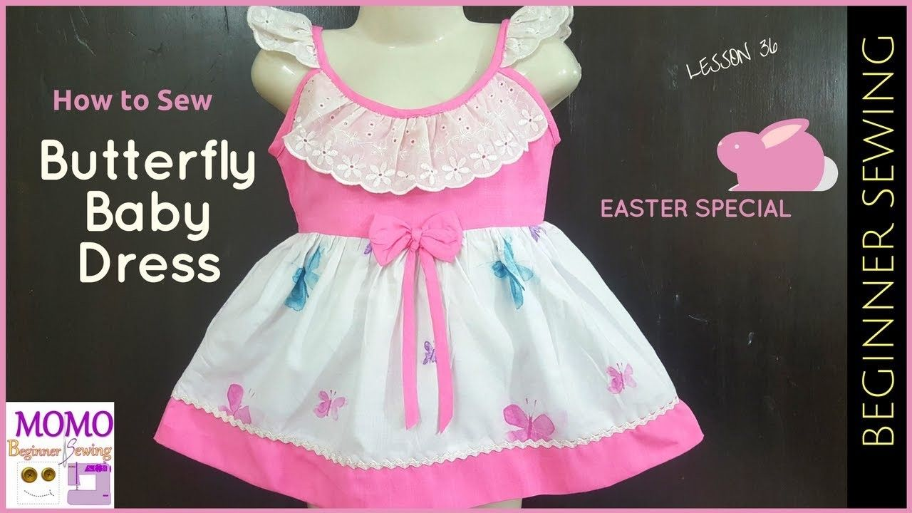 fe885205e How to Sew  Butterfly Baby Dress (Easter Special Dress) - Beginners ...