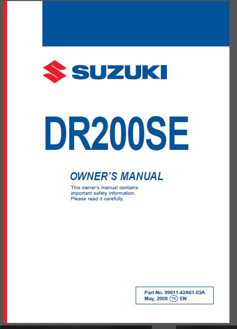 1996 2013 Suzuki Dr200se Service Repair Manual Owner S Manual Ultimate Set Pdf Download In 2020 Repair Manuals Repair Manual