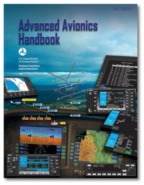 Advanced Avionics Handbook Faa H 8083 6 Federal Aviation Administration Aviation Education Aviation