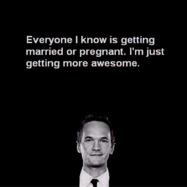 '...I'm just getting more awesome.'