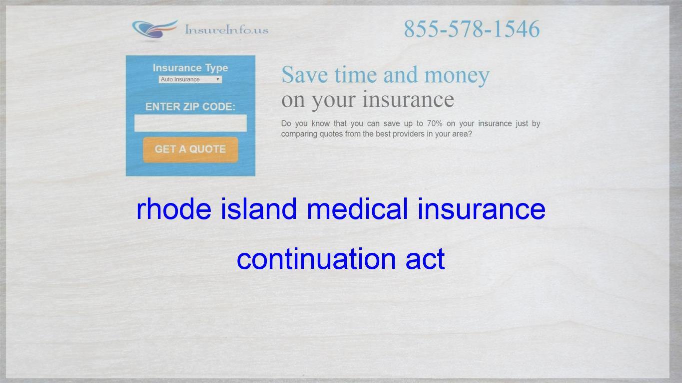Rhode Island Medical Insurance Continuation Act With Images