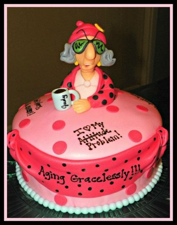 Maxine Over The Hill Cake Funny Birthday Cakes Over The Hill
