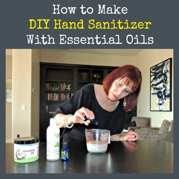 How To Make Diy Hand Sanitizer With Essential Oils Essential